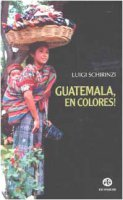 Guatemala, en colores! - Schirinzi Luigi