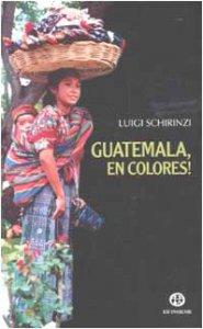 Copertina di 'Guatemala, en colores!'
