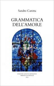 Copertina di 'Grammatica dell'amore'