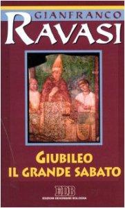 Copertina di 'Giubileo. Il Grande Sabato. Ciclo di conferenze (Milano, Centro Culturale S. Fedele)'
