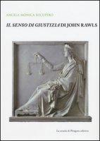 Il senso di giustizia di John Rawls - Recupero Angela M.