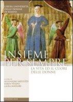 Insieme per sempre - Meluzzi Alessandro, Visani Karen, Massari Laura