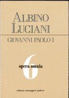 Opera omnia [vol_6] - Giovanni Paolo I