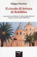 Il circolo di lettura di Rebibbia - Piccione Filippo