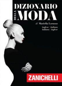 Copertina di 'Dizionario della moda. Inglese-Italiano, Italiano-Inglese'