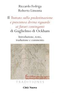 Copertina di 'Il Tractatus de praedestinatione et de praescientia Dei di Guglielmo di Ockham'