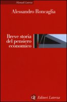 Breve storia del pensiero economico - Roncaglia Alessandro
