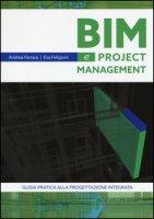 Bim e project management - Ferrara Andrea, Feligioni Eva