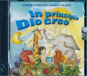 In principio Dio creò - Domenico Amicozzi, Daniela Cologgi