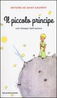 Il Piccolo Principe - Saint-Exupéry Antoine de