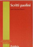 Scritti paolini - Sanchez Bosch Jordi