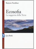 Ecosofia - Raimon Panikkar