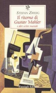 Copertina di 'Il ritorno di Gustav Mahler e altri scritti musicali'