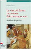 La vita del santo raccontata ai contemporanei (Assidua-Rigaldina)