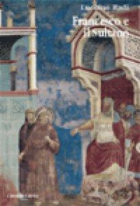 Copertina di 'Francesco e il Sultano'