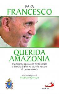 Copertina di 'Querida Amazonia. Esortazione apostolica postsinodale al Popolo di Dio e a tutte le persone di buona volontà'