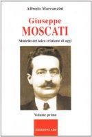 Giuseppe Moscati [vol_1] - Marranzini Alfredo