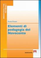 Elementi di pedagogia del Novecento - Finazzi Fausto