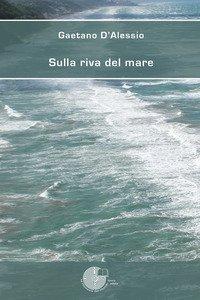 Copertina di 'Sulla riva del mare'