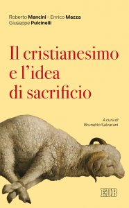 Copertina di 'Il cristianesimo e l'idea di sacrificio'