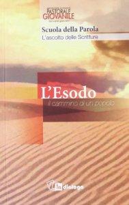 Copertina di 'Esodo. Il cammino di un popolo'