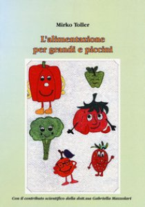 Copertina di 'L' alimentazione per grandi e piccini'