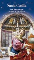 Santa Cecilia. Con il suo sangue un inno al Dio vivente - Governale Antonino
