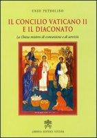 Il Concilio Vaticano II e il diaconato - Enzo Petrolino