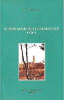 Il monachesimo occidentale oggi - Jean Leclercq O.S.B.