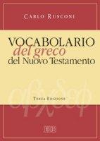 Vocabolario del greco del Nuovo Testamento - Rusconi Carlo