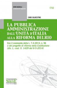 Copertina di 'La Pubblica Amministrazione dall'Unità d'Italia alla Riforma Delrio'