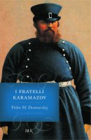 I fratelli Karamazov - Fëdor M. Dostoevskij