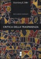 Critica della trasparenza - Donati Riccardo