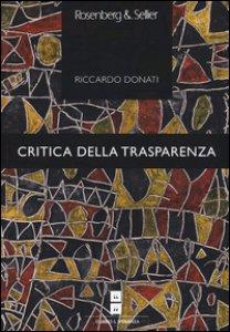 Copertina di 'Critica della trasparenza'