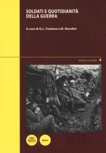 Copertina di 'Soldati e quotidianità della guerra'