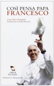 Copertina di 'Così pensa papa Francesco'