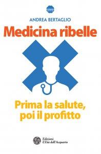 Copertina di 'Medicina ribelle'