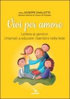 Vivi per amore - Giuseppe Cavallotto