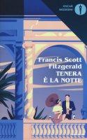 Tenera è la notte - Fitzgerald Francis Scott