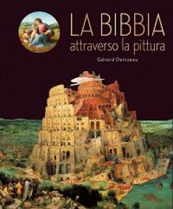 Copertina di 'La Bibbia attraverso la pittura'