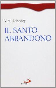 Copertina di 'Il santo abbandono'