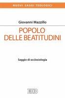 Popolo delle beatitudini - Giovanni Mazzillo