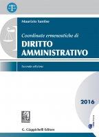 Coordinate ermeneutiche di Diritto amministrativo - Maurizio Santise