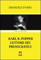 Karl R. Popper lettore dei presocratici - D'Urso Emanuele