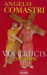 Copertina di 'Via Crucis con Maria'