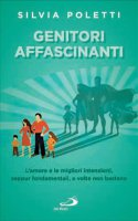 Genitori affascinanti - Silvia Poletti