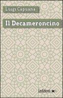Il Decameroncino - Capuana Luigi