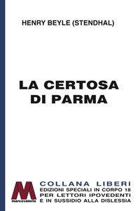 Copertina di 'La certosa di Parma. Ediz. a caratteri grandi'