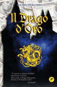 Copertina di 'Il drago d'oro'