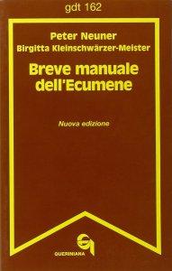 Copertina di 'Breve manuale dell'ecumene (gdt 162)'